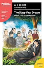 The Sixty Year Dream (Mandarin Companion)