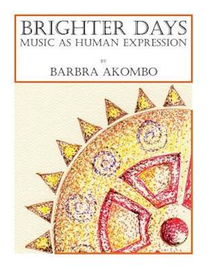 Bog, paperback Brighter Days af Barbra Akombo