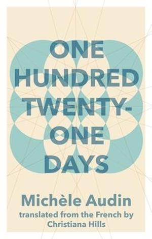One Hundred Twenty-One Days af Michele Audin