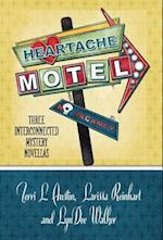 Heartache Motel af Terri L. Austin, LynDee Walker, Larissa Reinhart