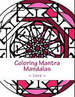 Coloring Mantra Mandalas - Love