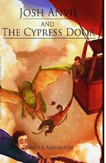 Josh Anvil and the Cypress Door af Bruce E. Arrington
