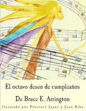Bog, paperback El Octavo Deseo de Cumpleanos af Bruce E. Arrington