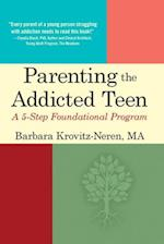 Parenting the Addicted Teen