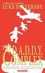 The D.A.D.D.Y. Complex