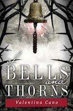 Of Bells and Thorns (Rose Master, nr. 2)