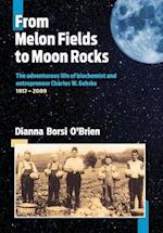From Melon Fields to Moon Rocks (Hb)