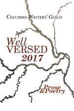 Well Versed 2017: Columbia Writers' Guild Prose & Poetry
