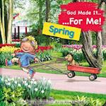 God Made It for Me - Seasons - Spring (He Made It for Me Seasons)