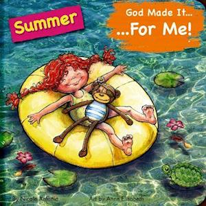 God Made It for Me: Summer