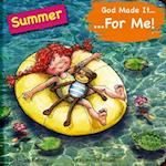 God Made It for Me - Seasons - Summer (He Made It for Me Seasons)