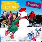 God Made It for Me - Seasons - Winter (He Made It for Me Seasons)