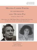 Melinda Camber Porter In Conversation With Octavio Paz, Cuernavaca, Mexico 1983: ISSN Vol 1, No. 4 Melinda Camber Porter Archive of Creative Works