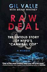 Raw Deal: The Untold Story Of NYPD's