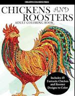 Colorful Chickens and Roosters Coloring Book for Adults
