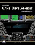 Introduction to Game Development af James R. Parker