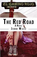 The Red Road: A Novel af Jenni Wiltz