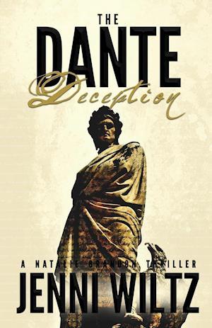 Bog, hæftet The Dante Deception: A Natalie Brandon Thriller af Jenni Wiltz