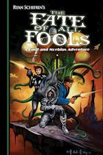 The Fate of All Fools (Adventures of Basil and Moebiu, nr. 4)