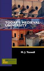 Today's Medieval University af M. J. Toswell