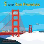 S is for San Francisco (Alphabet Places)
