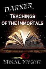 Darker Teachings of the Immortals