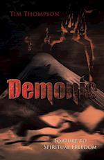 Demonic Torture to Spiritual Freedom