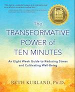 The Transformative Power of Ten Minutes