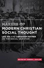 Makers of Modern Christian Social Thought