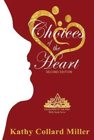Bog, paperback Choices of the Heart af Kathy Collard Miller