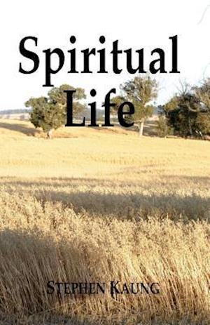 Bog, paperback Spiritual Life af Stephen Kaung