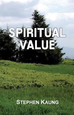 Bog, paperback Spiritual Value af Stephen Kaung