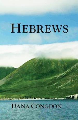 Bog, paperback Hebrews af Dana Congdon