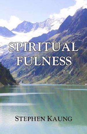 Bog, paperback Spiritual Fulness af Stephen Kaung