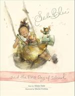Sela Blue and the First Day of School (Sela Blue)