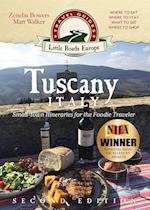 Tuscany, Italy: Small-town Itineraries for the Foodie Traveler