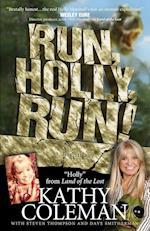 Run, Holly, Run!: A Memoir by Holly from 1970s TV Classic