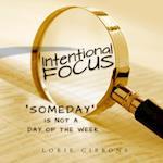 Intentional Focus
