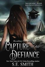 Capture of the Defiance (Breaking Free)