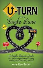 U-Turn in the Single Lane af Amy Rae Butler