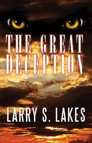 Great Deception af Larry S. Lakes