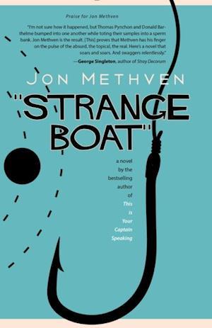 Strange Boat af Jon Methven