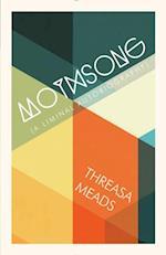 Mothsong af Threasa Meads