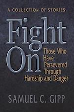 Fight On! af Samuel Gipp