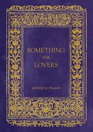 Bog, hardback Something for Lovers af Genieve Figgis