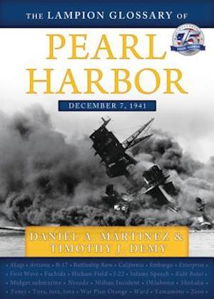 Bog, paperback The Lampion Glossary of Pearl Harbor af Timothy J. Demy, Daniel A. Martinez
