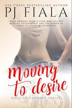 Moving to Desire (Rolling Thunder, nr. 4)