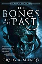 The Bones of the Past af Craig Munro