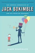 The Curious Chronicles of Jack Bokimble and His Peculiar Penumbra af James Demonaco
