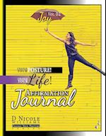 Change Your Posture! Change Your Life! Affirmation Journal Vol. 2 (Change Your Posture Affirmation Journals, nr. 2)